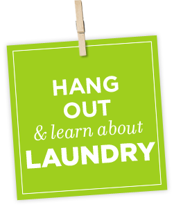 HANG OUT & learn about LAUNDRY